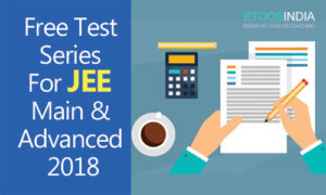 Free Test Series for JEE Main and Advanced