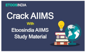 AIIMS Study Material