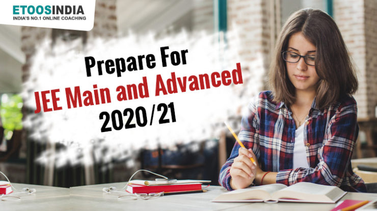 Prepare for JEE Main and Advanced.
